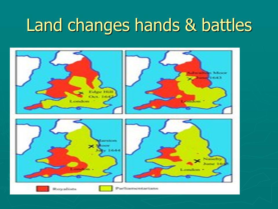 Land changes hands & battles