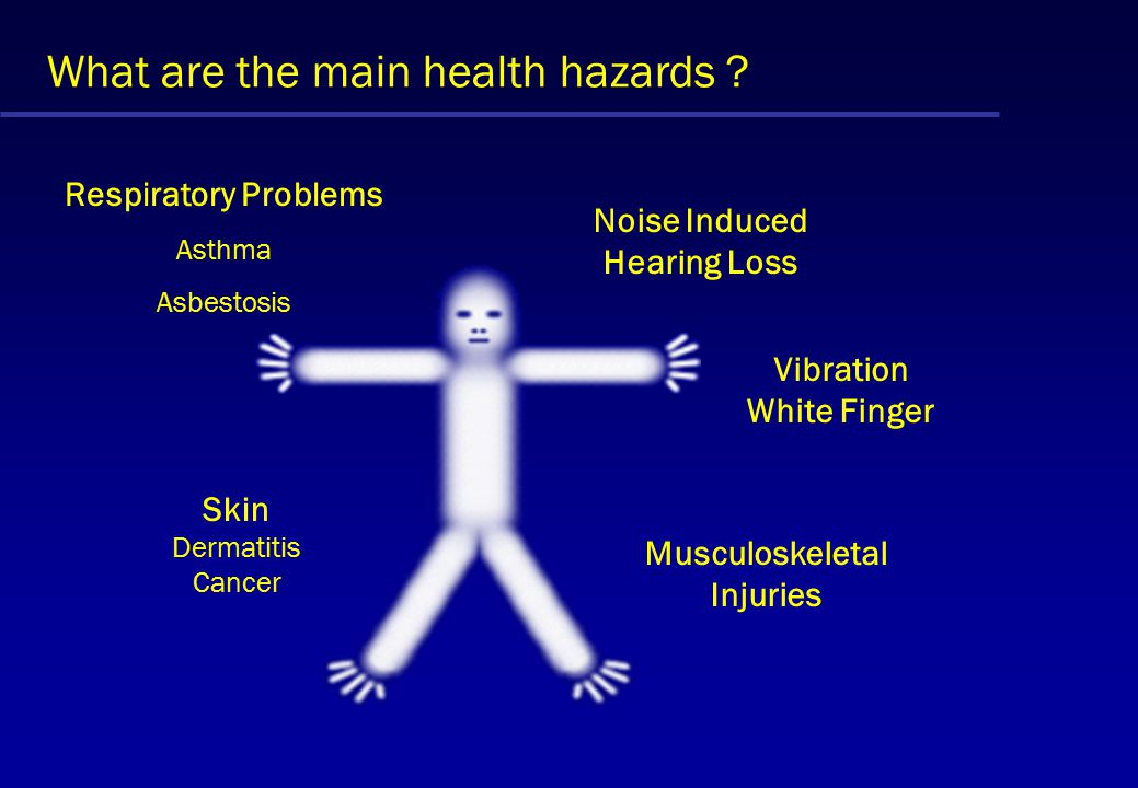 What are the main health hazards .