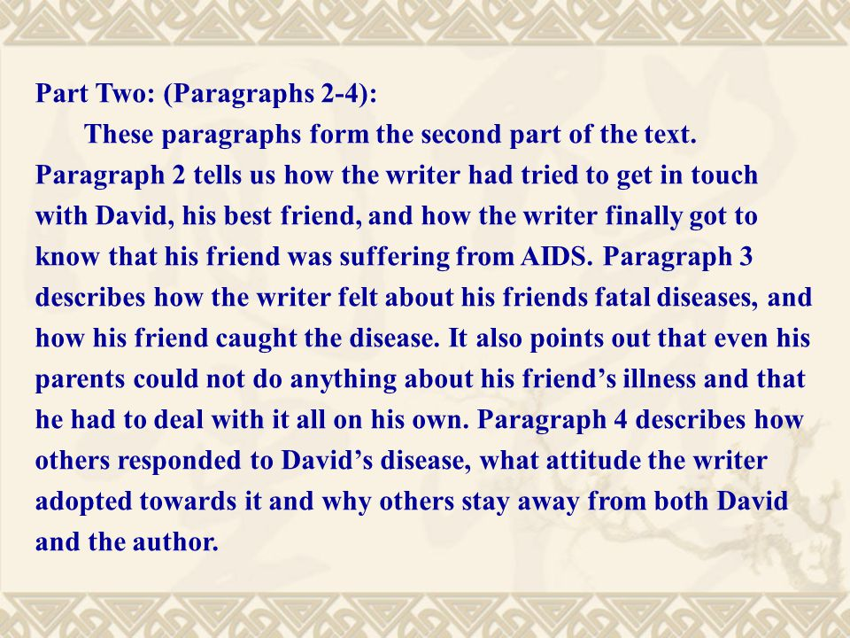Part Two: (Paragraphs 2-4): These paragraphs form the second part of the text.