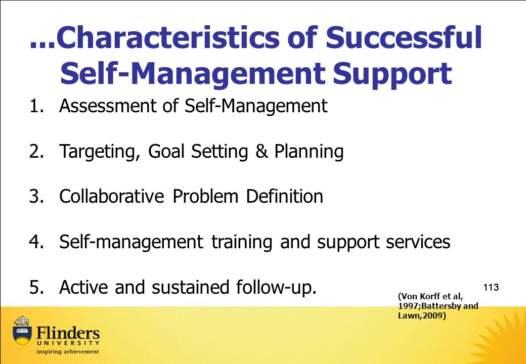 113...Characteristics of Successful Self-Management Support 1.