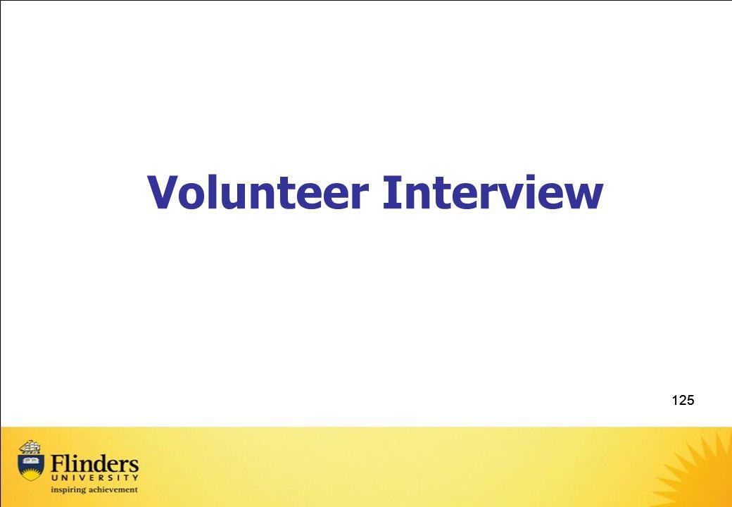 125 Volunteer Interview