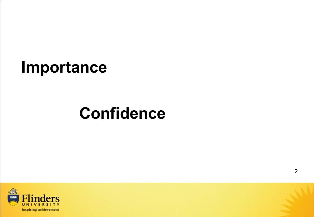 2 Importance Confidence
