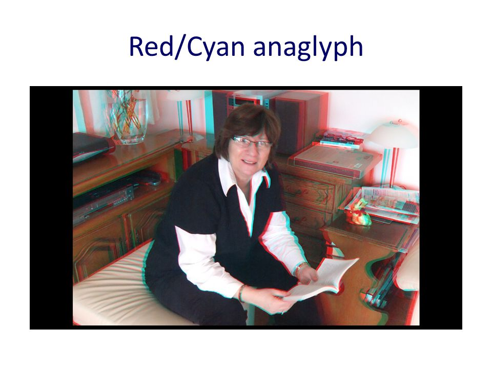 Red/Cyan anaglyph