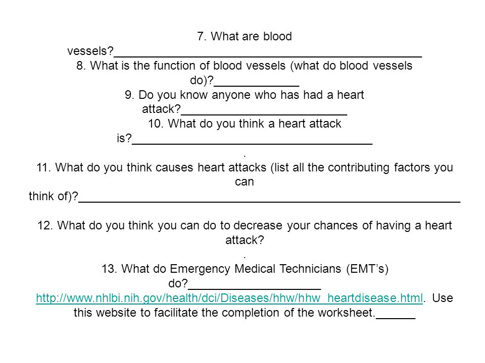 7. What are blood vessels ______________________________________________ 8.
