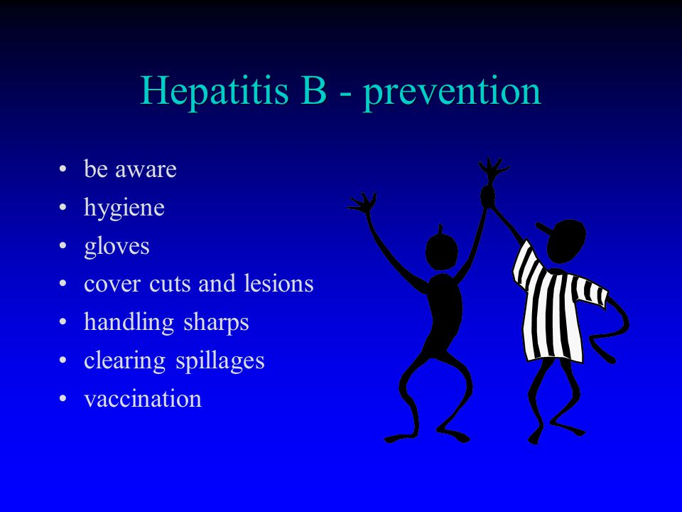 Hepatitis B - prevention be aware hygiene gloves cover cuts and lesions handling sharps clearing spillages vaccination