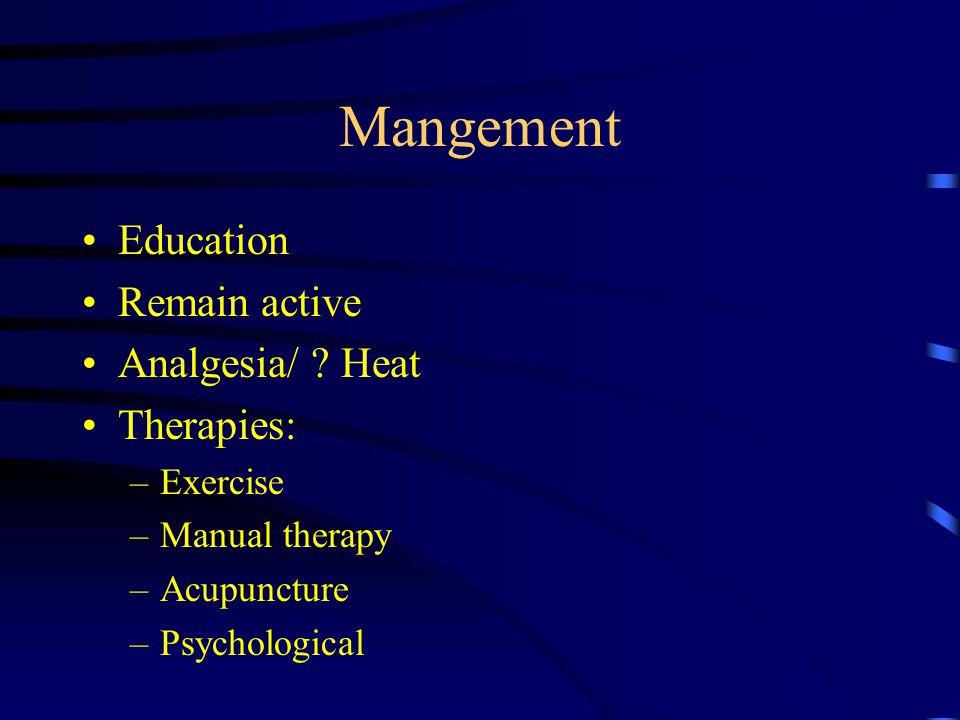 Mangement Education Remain active Analgesia/ .