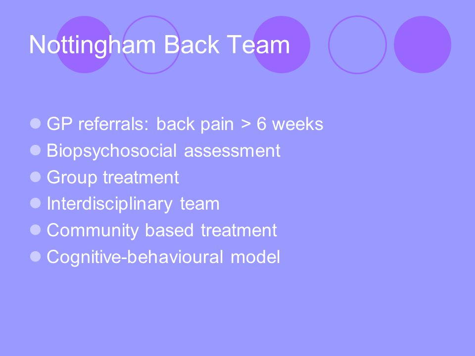 Main treatment elements Paced activity Graded exercise Relaxation training Medication advice Goal focused treatment Management of physical and emotional stress/strain Use of leisure centre facilities e.g.