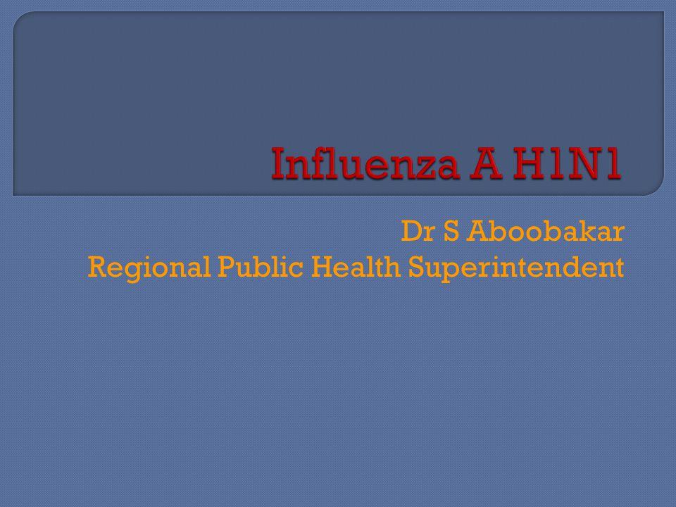 Dr S Aboobakar Regional Public Health Superintendent