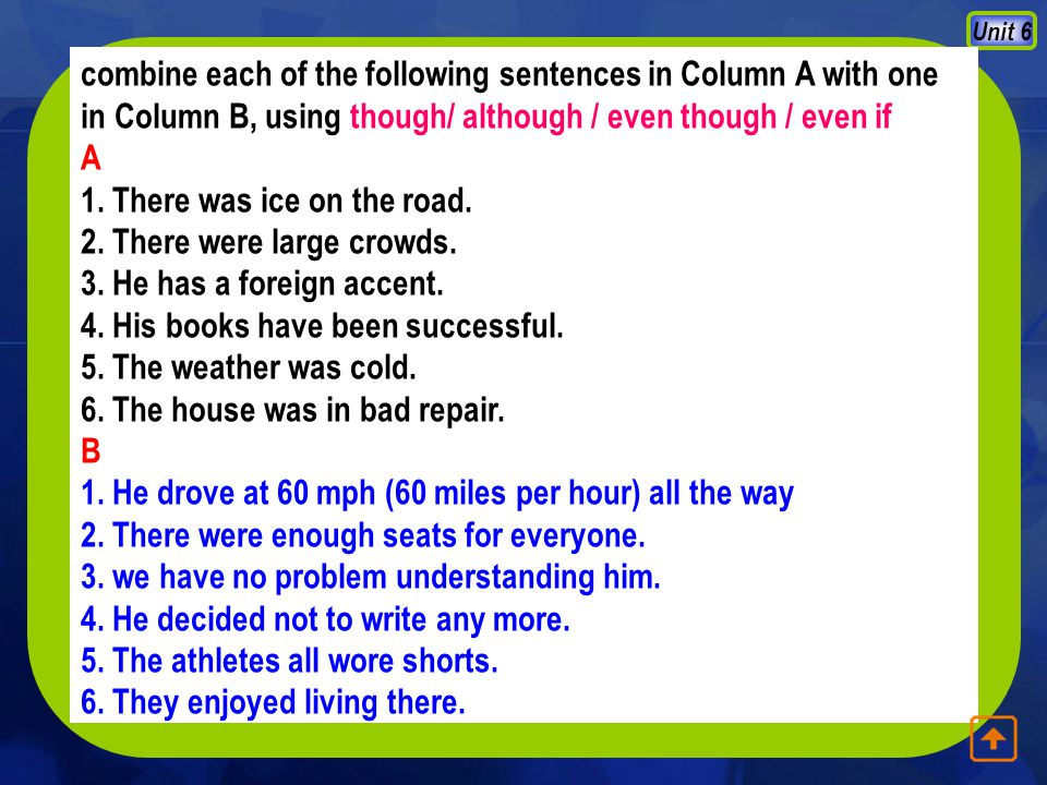 Unit 6 Use 'so that', convert following sentences: 4) Nancy didn t want her parents to worry about her.