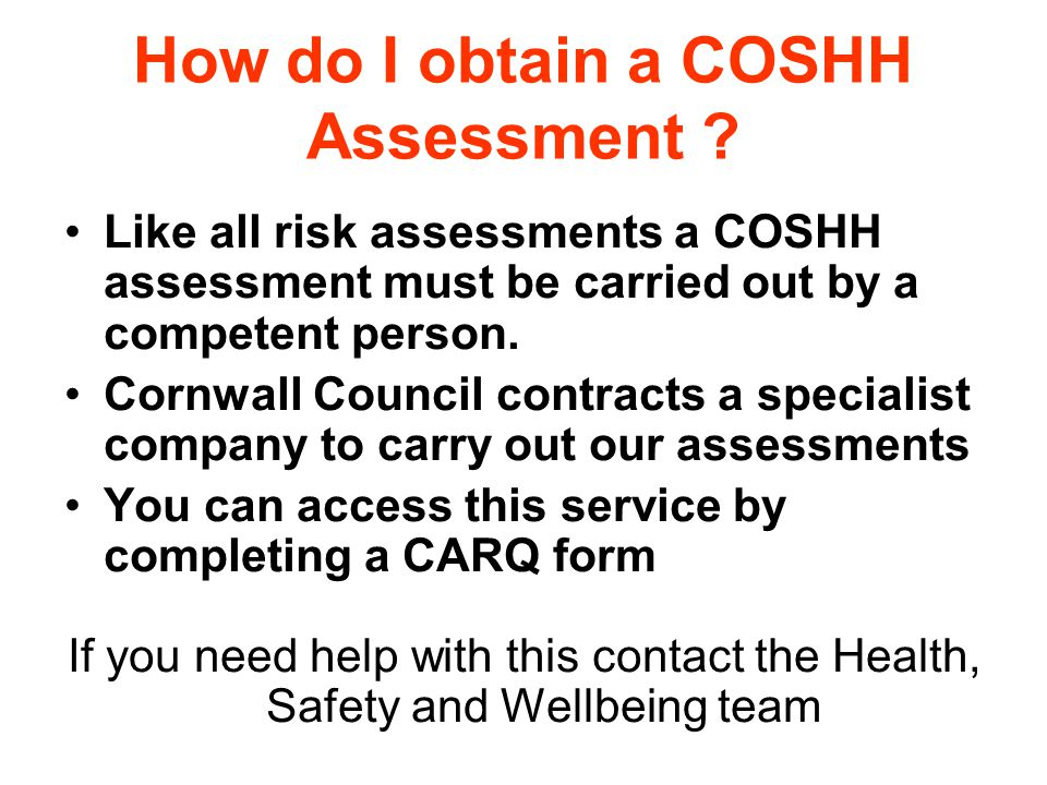 How do I obtain a COSHH Assessment .