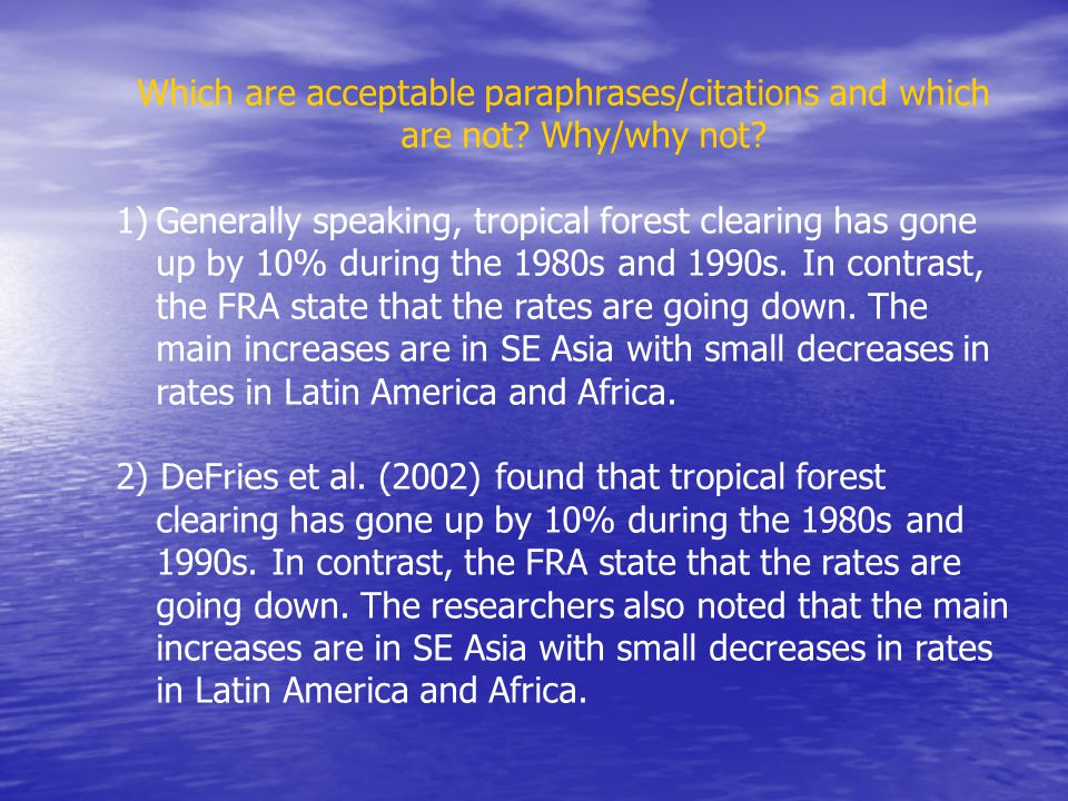 Which are acceptable paraphrases/citations and which are not.