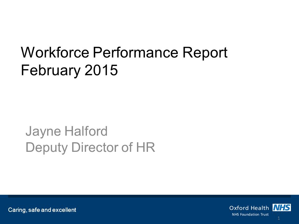 Headline HR KPIs Turnover – Target 12% - Actual 12.95% This represents a slight increase over last month which means turnover has been largely static since the autumn; clearly January turnover was not the beginning of a downward trend.