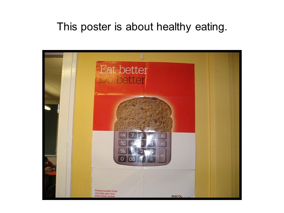 This poster is about healthy eating.