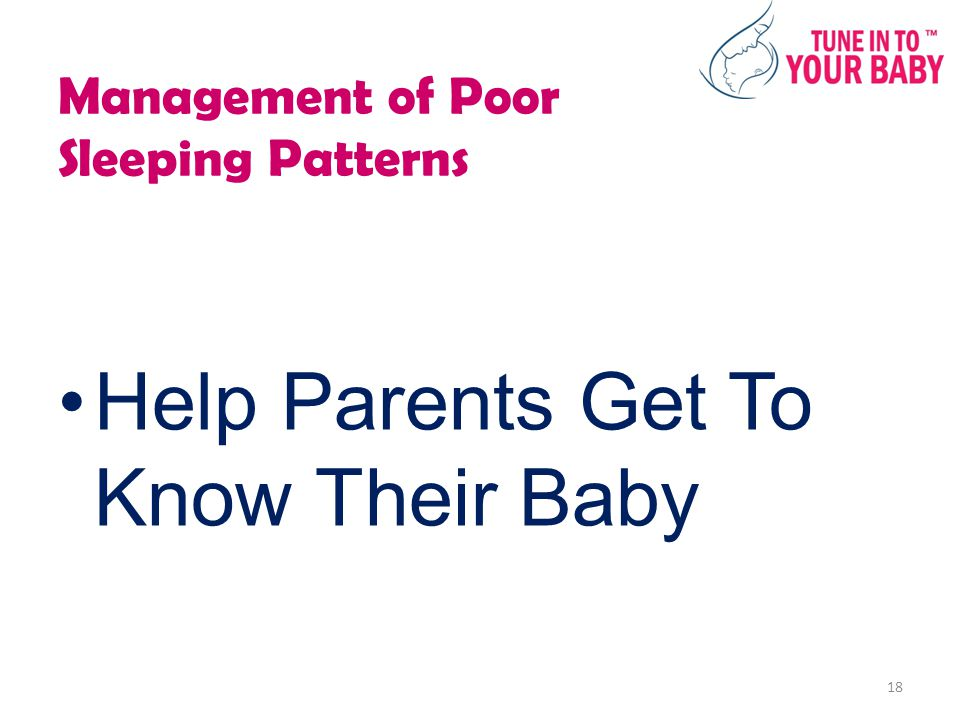 Management of Poor Sleeping Patterns Help Parents Get To Know Their Baby 18