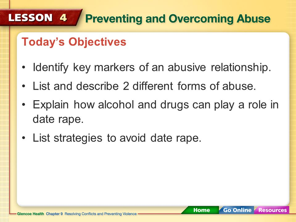 Today's Objectives Identify key markers of an abusive relationship.