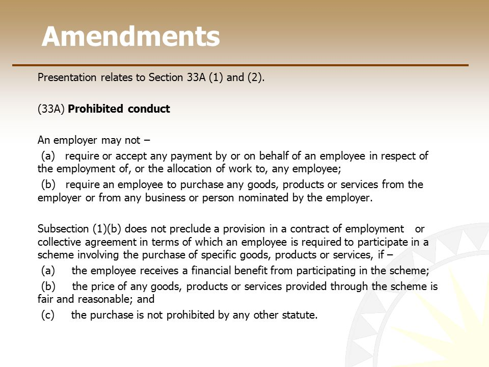 Amendments Presentation relates to Section 33A (1) and (2).