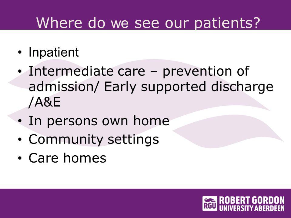 Where do we see our patients.