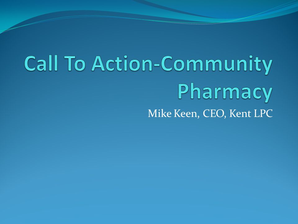 Mike Keen, CEO, Kent LPC