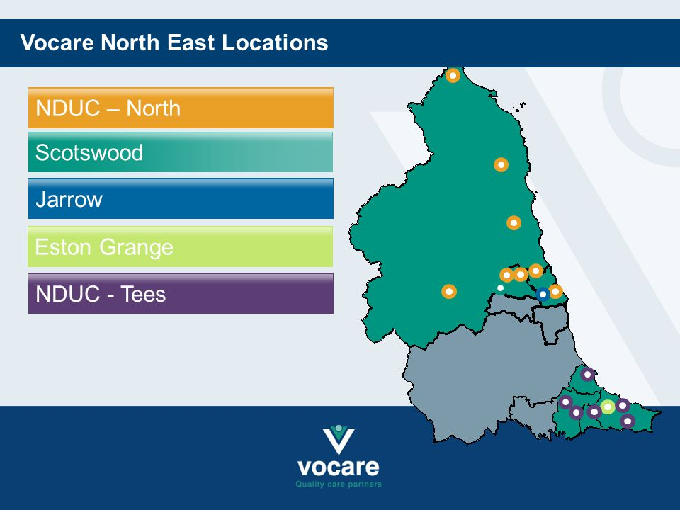 Jarrow NDUC – North Scotswood Eston Grange Vocare North East Locations NDUC - Tees