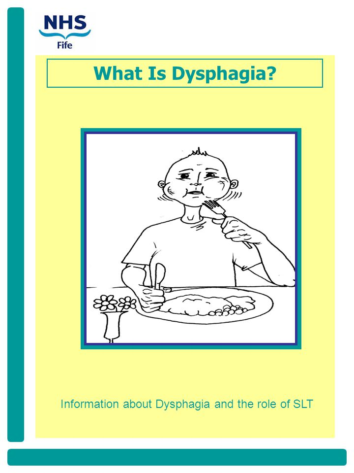 What Is Dysphagia? Information about Dysphagia and the role of SLT