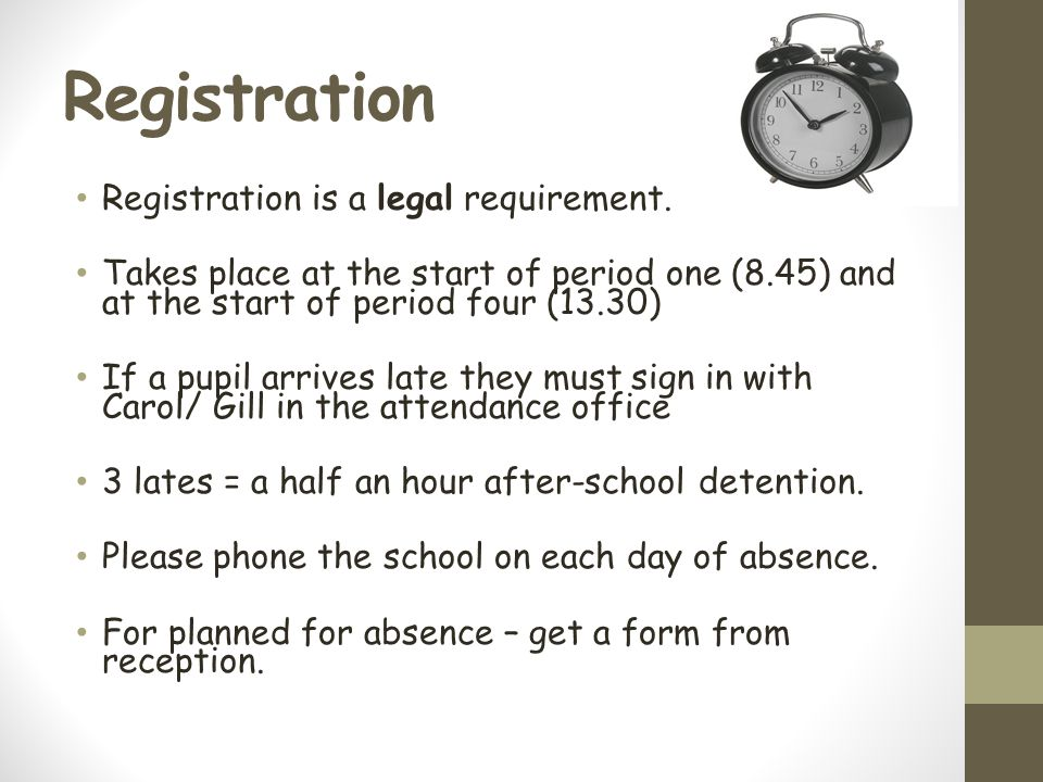 Registration Registration is a legal requirement.