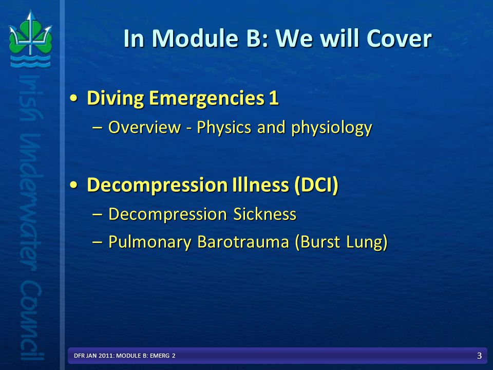 Handover to EMS 14 Entonox absolutely contraindicated This slide for info only: PHECC Clinical Practice Guidelines [CPG] Decompression Illness (DCI) For use by trained: EMT PARAMEDIC ADVANCED PARAMEDIC This slide for info only: PHECC Clinical Practice Guidelines [CPG] Decompression Illness (DCI) For use by trained: EMT PARAMEDIC ADVANCED PARAMEDIC DFR JAN 2011: MODULE B: EMERG 2