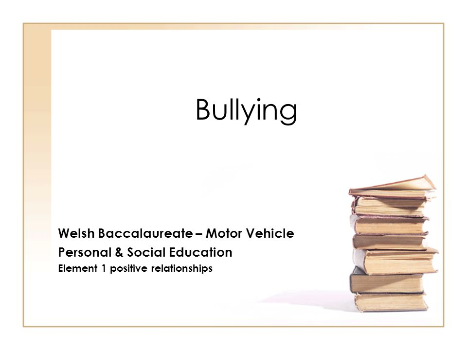 Facts… Bullying worsens social exclusion and has a damaging effect on educational attainment.
