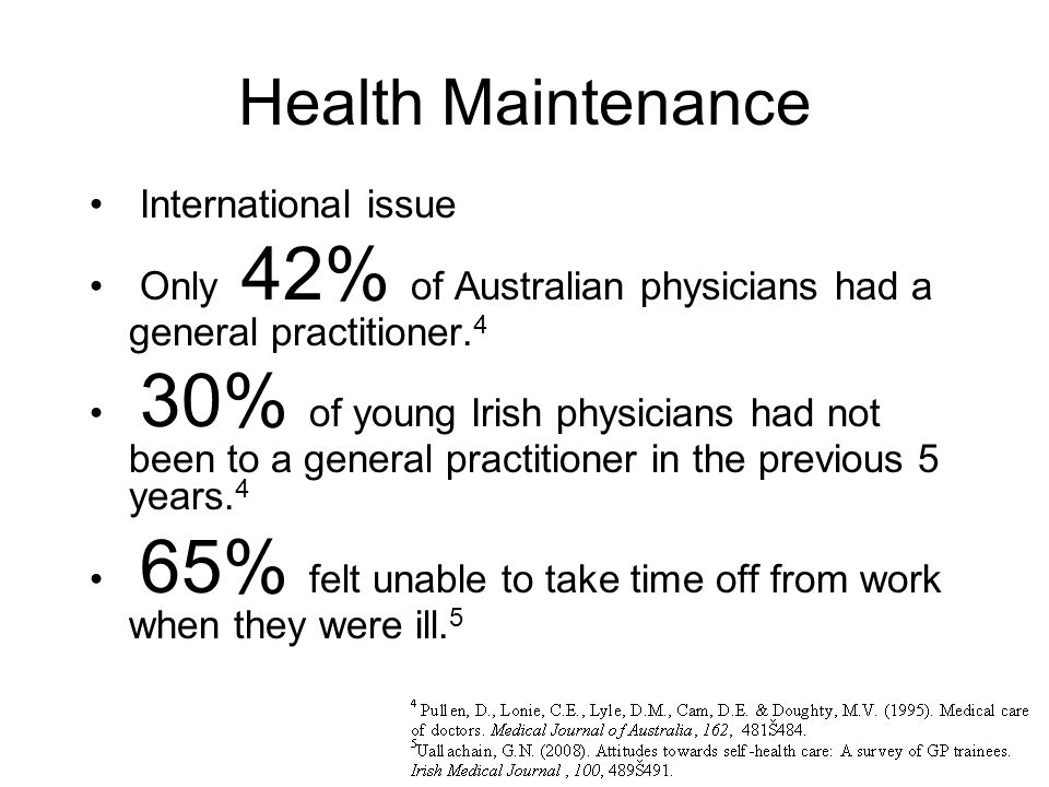 Health Maintenance International issue Only 42% of Australian physicians had a general practitioner.