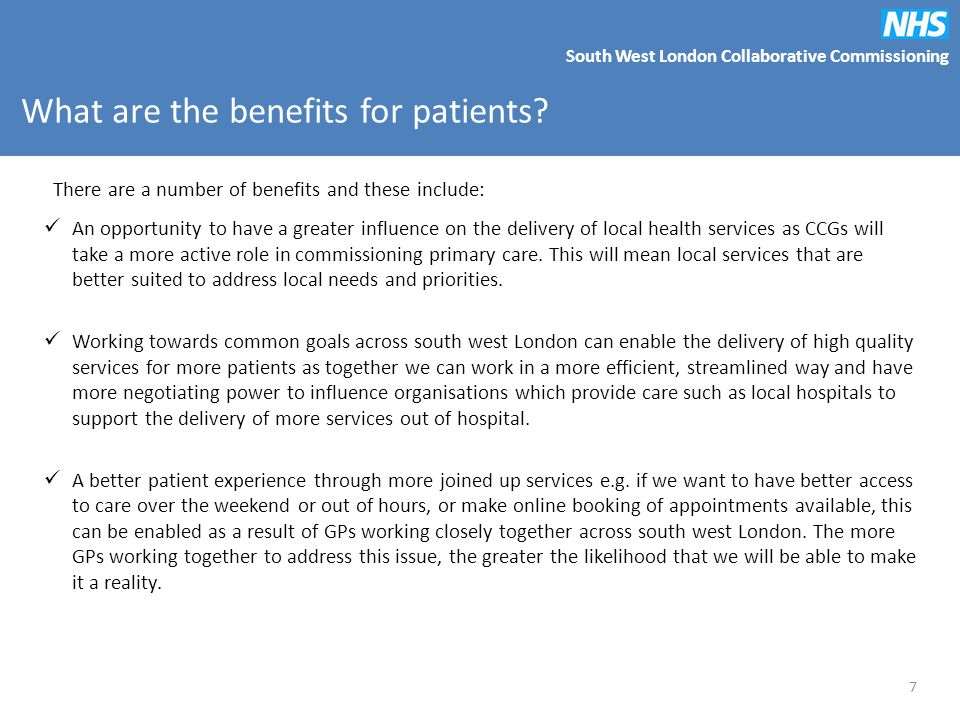 South West London Collaborative Commissioning What are the benefits for patients.