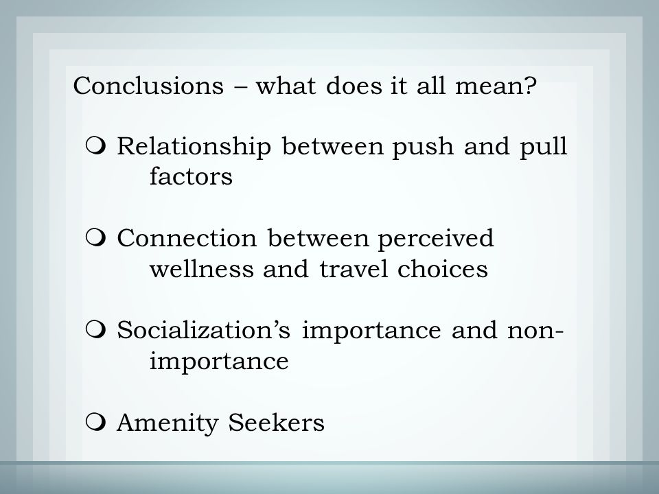 Conclusions – what does it all mean.