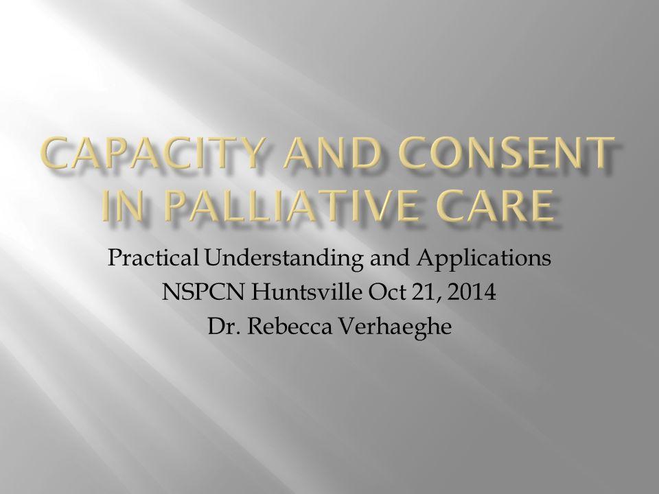 Practical Understanding and Applications NSPCN Huntsville Oct 21, 2014 Dr. Rebecca Verhaeghe