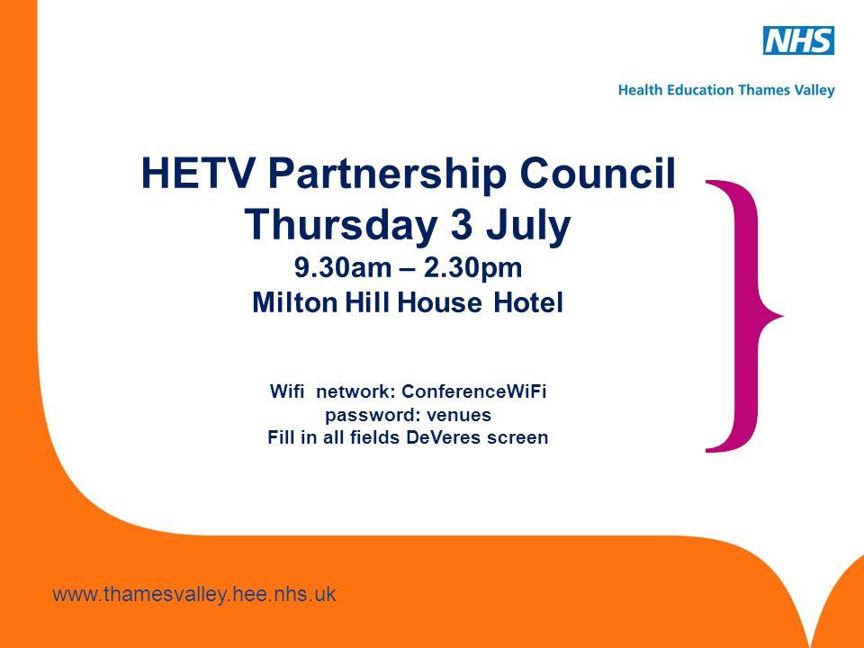 www.hee.nhs.uk www.thamesvalley.hee.nhs.uk Welcome Sandra Hatton Managing Director HETV