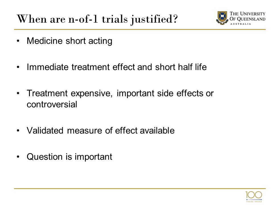 When are n-of-1 trials justified.