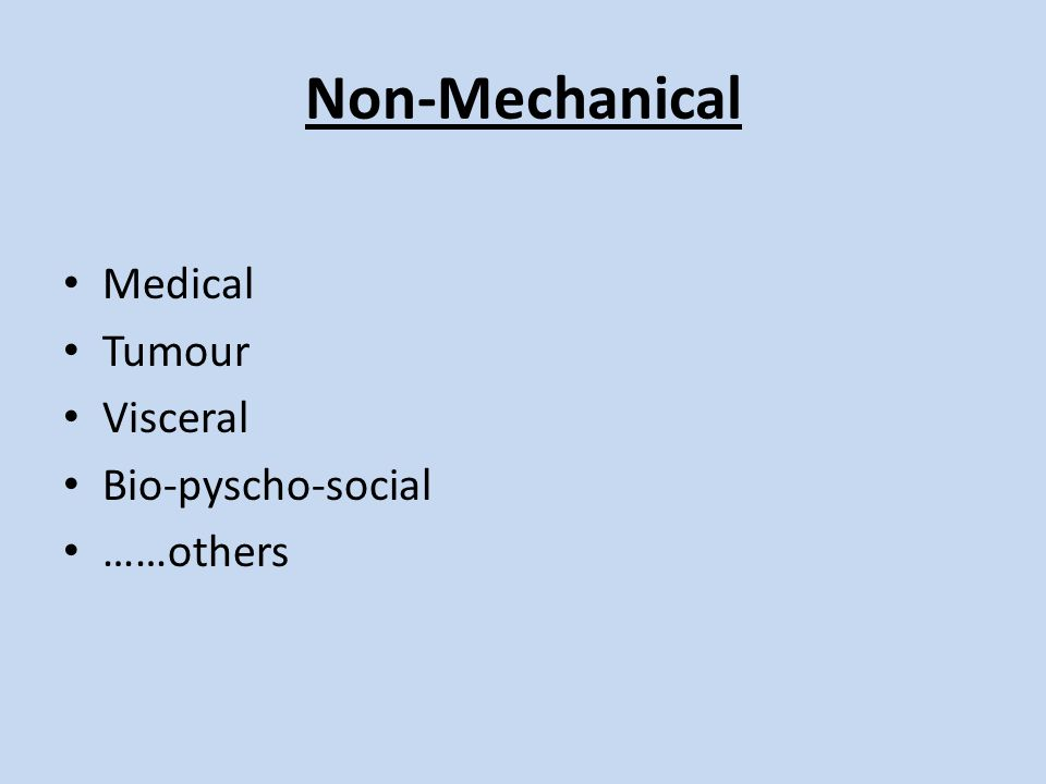 Non-Mechanical Medical Tumour Visceral Bio-pyscho-social ……others