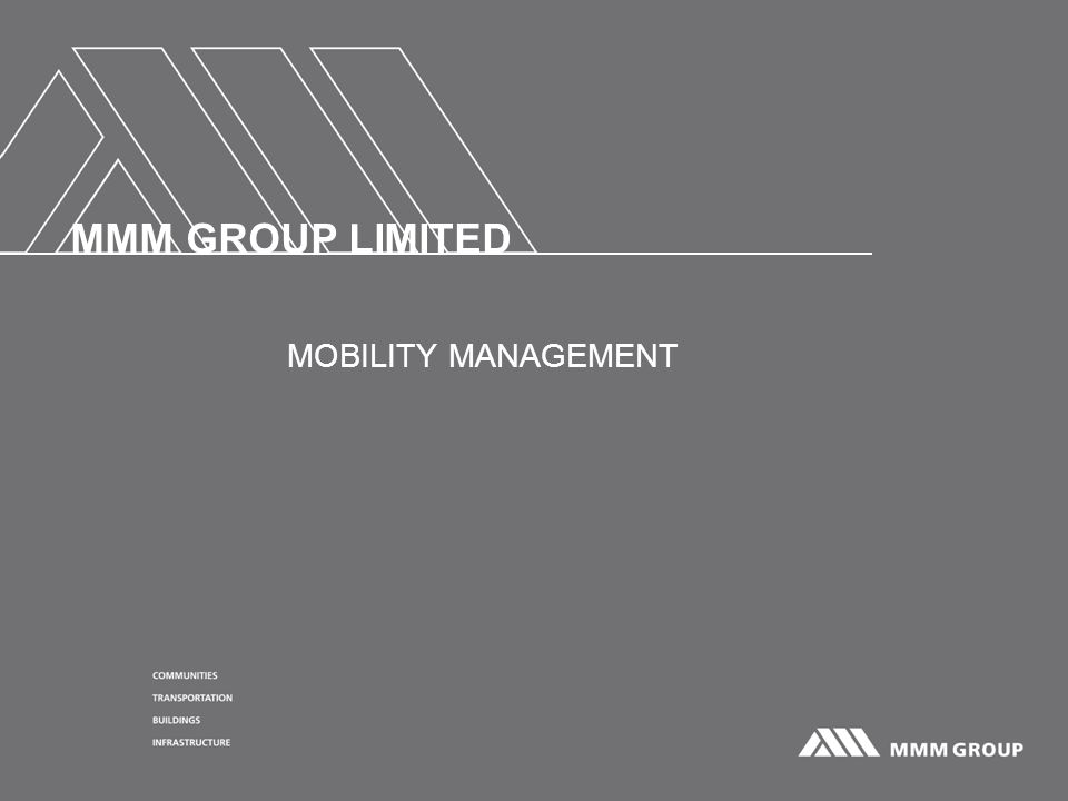 MMM GROUP LIMITED MOBILITY MANAGEMENT
