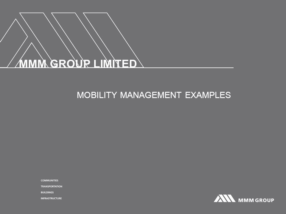 MMM GROUP LIMITED MOBILITY MANAGEMENT EXAMPLES