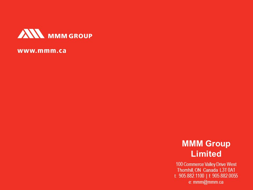 MMM Group Limited 100 Commerce Valley Drive West Thornhill, ON Canada L3T 0A1 t: 905.882.1100 | f: 905.882.0055 e: mmm@mmm.ca