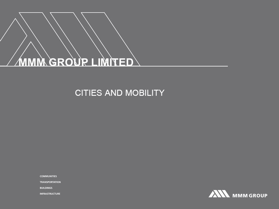 MMM GROUP LIMITED CITIES AND MOBILITY