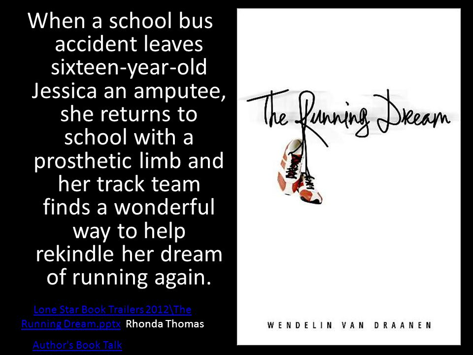 When a school bus accident leaves sixteen-year-old Jessica an amputee, she returns to school with a prosthetic limb and her track team finds a wonderful way to help rekindle her dream of running again.