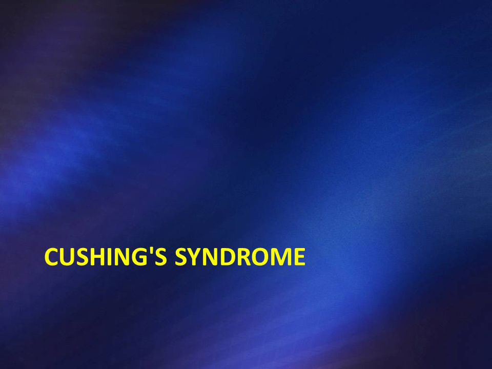 Cushing's Syndrome Chronic tissue exposure to excess cortisol Exogenous Endogenous