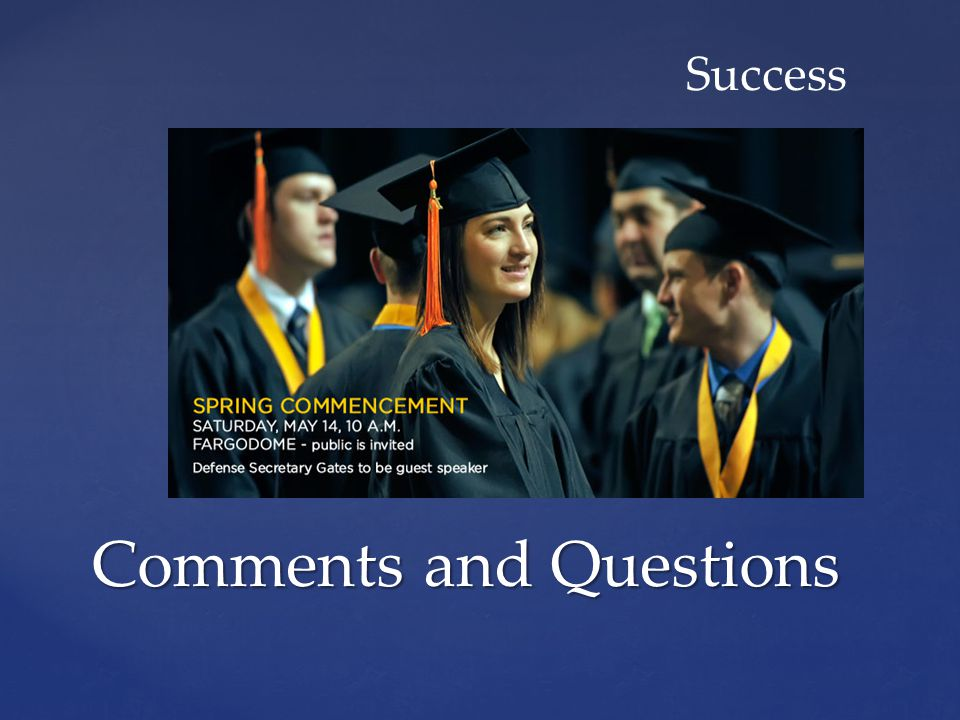 Comments and Questions Success