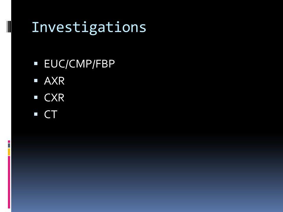  EUC/CMP/FBP  AXR  CXR  CT