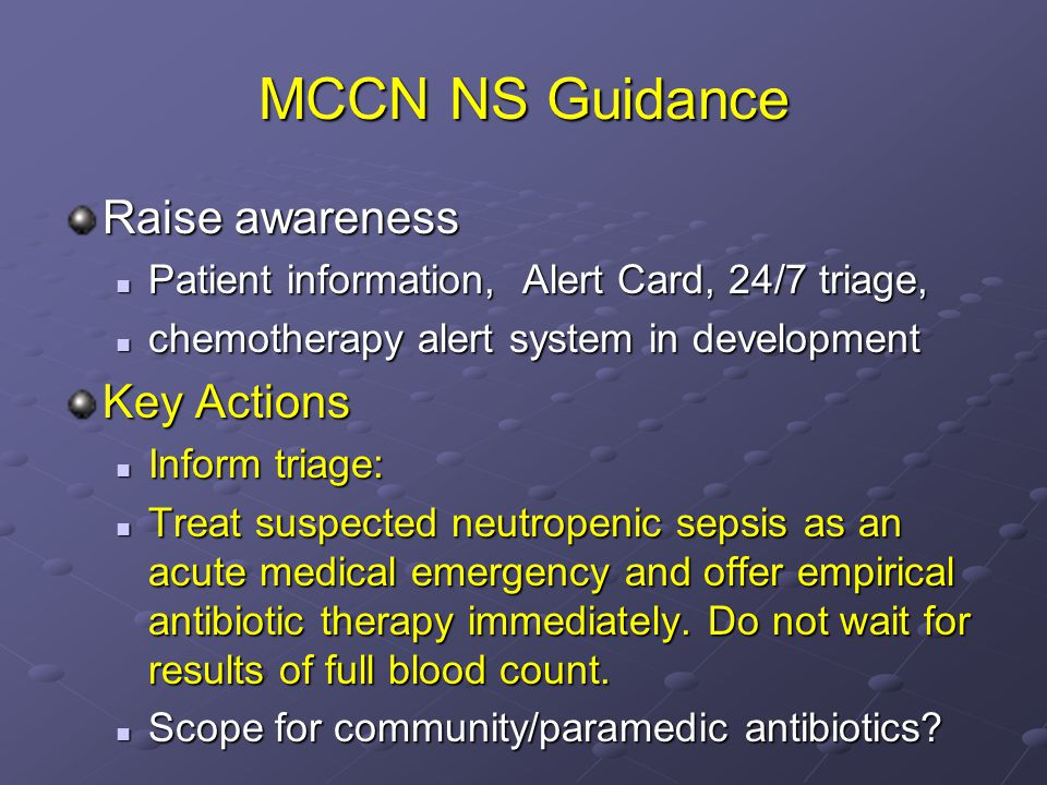 MCCN NS Guidance Raise awareness Patient information, Alert Card, 24/7 triage, Patient information, Alert Card, 24/7 triage, chemotherapy alert system