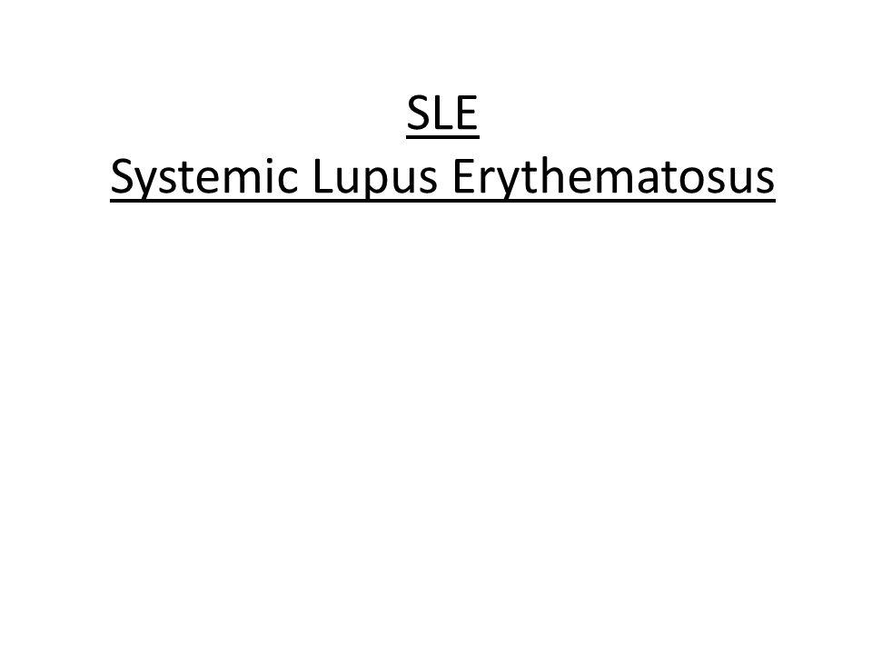 SLE Systemic Lupus Erythematosus