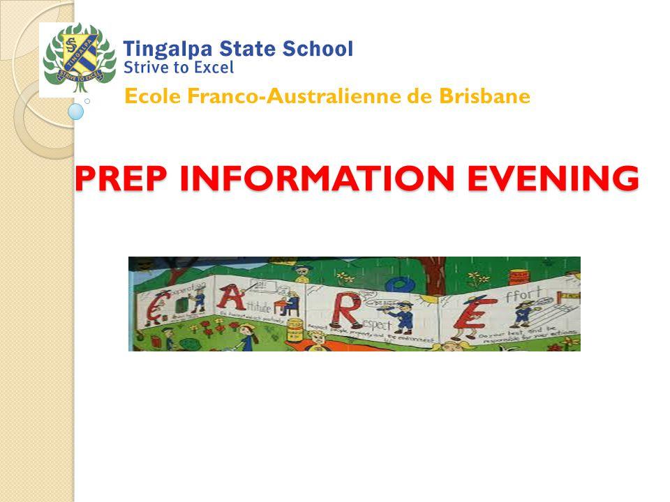 PREP INFORMATION EVENING Ecole Franco-Australienne de Brisbane