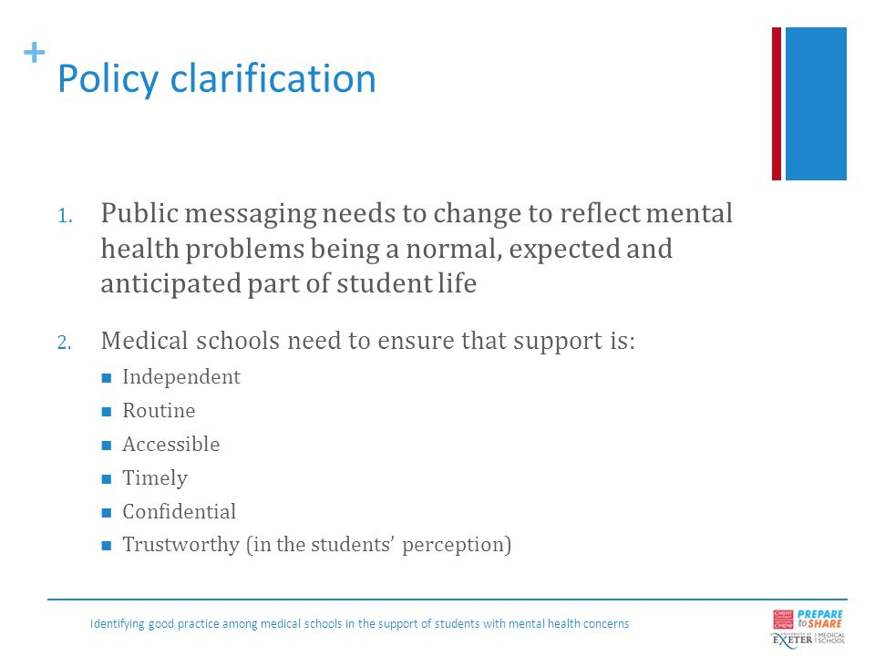 + Policy clarifications (continued) 3.