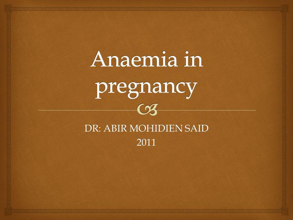 DR: ABIR MOHIDIEN SAID 2011