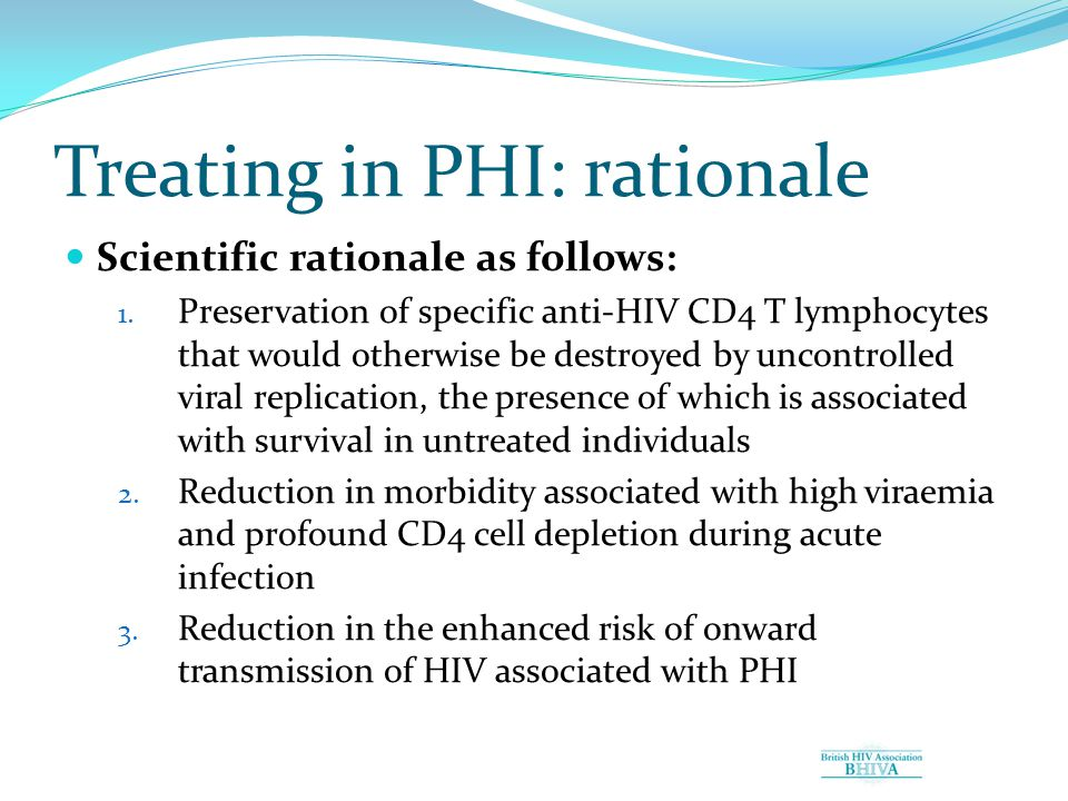 Treating in PHI: rationale Scientific rationale as follows: 1.