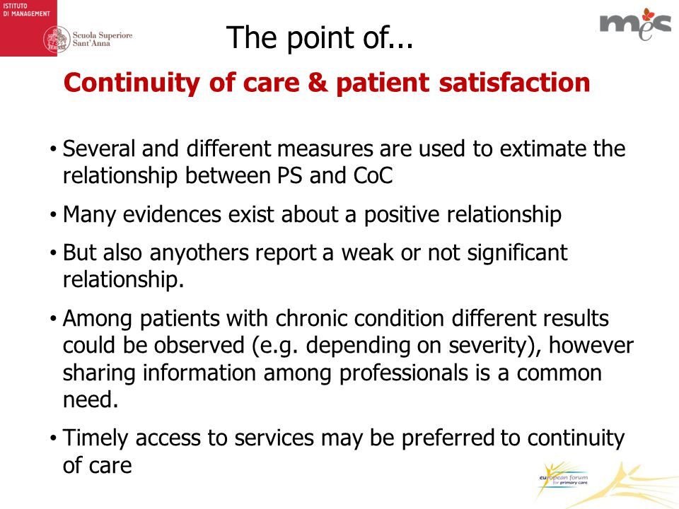Continuity of care & patient satisfaction The point of...