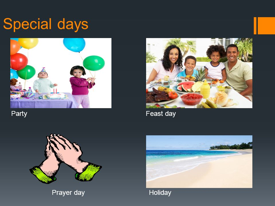 Special days PartyFeast day Prayer dayHoliday